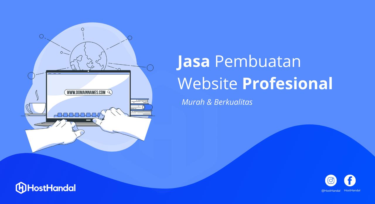 You are currently viewing Jasa Pembuatan Website Profesional Murah Terbaik